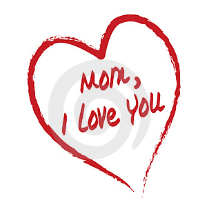 LOVE YOU MOM...